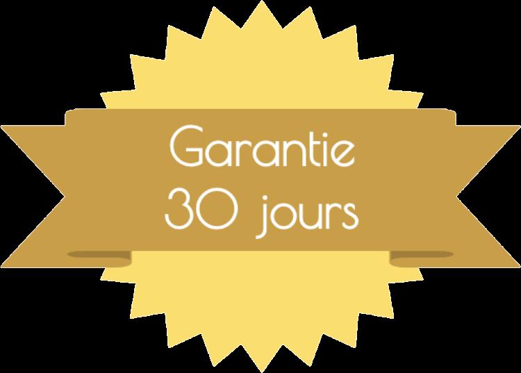 Garantie 30 jours satisfait ou remboursé
